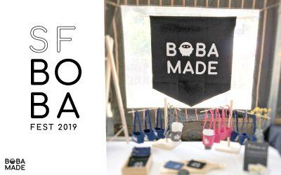SF Boba Fest Recap